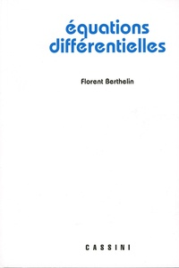 Equations différentielles - Florent Berthelin |