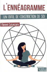 Florent Catanzaro - L'ennéagramme - Un outil de construction de soi.