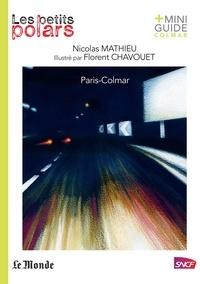 Florent Chavouet et Nicolas Mathieu - Paris-Colmar.