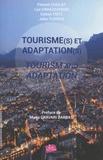 Florent Cholat et Luc Gwiazdzinski - Tourisme(s) et adaptation(s).
