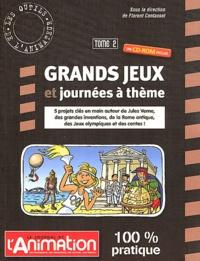 Florent Contassot - Grands jeux et journées à thème - Tome 2. 1 Cédérom