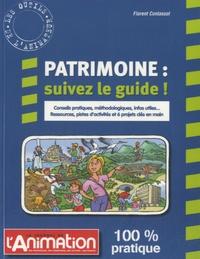 Florent Contassot - Patrimoine, suivez le guide !.