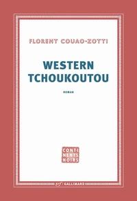 Florent Couao-Zotti - Western Tchoukoutou.