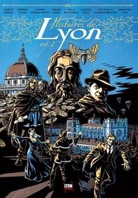 Florent Deliglia - Histoires de Lyon Tome 2 : .
