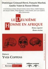 Florent Détroit et Dominique Grimaud-Hervé - .