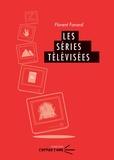 Florent Favard - Les séries télévisées.