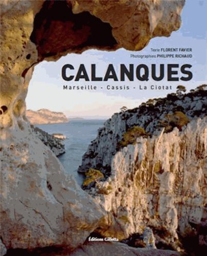 Florent Favier - Calanques - Marseille, Cassis, La Ciotat.
