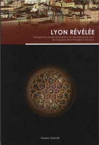 Florent Gallet - Lyon révélée.
