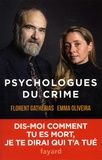 Florent Gatherias et Emma Oliveira - Psychologues du crime.
