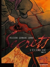 Florent Germaine et Frank Giroud - Secrets  : L'écorché - Tome 1.
