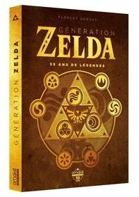 Florent Gorges - Génération Zelda - 35 ans de légendes.
