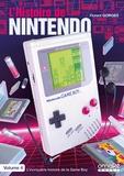 Florent Gorges - L'histoire de Nintendo - Tome 4, 1989-1999 L'incroyable histoire de la Game Boy.