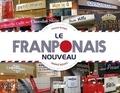 Florent Gorges - Le franponais nouveau.