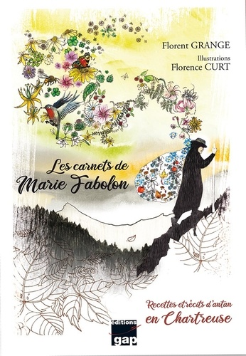 Les Carnets De Marie Fabolon Recettes Et Recits D Antan En Chartreuse Grand Format