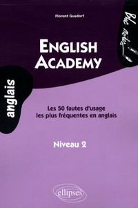 English academy - Les 50 fautes dusage les plus fréquentes en anglais, niveau 2.pdf