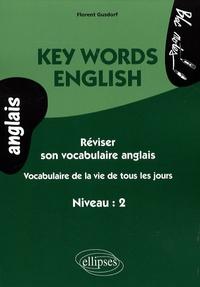 Key Words English - Vocabulaire de la vie de tous les jours, Niveau 2.pdf