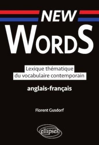 Lexique thématique du vocabulaire contemporain anglais-français