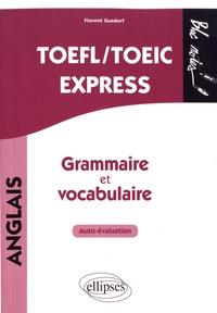 Florent Gusdorf - TOEFL/TOEIC Express, grammaire et vocabulaire - Auto-évaluation.