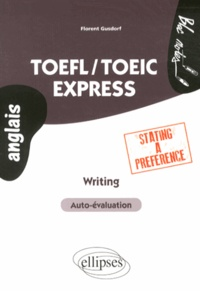 Florent Gusdorf - TOEFL/TOEIC Express - Writing Stating a Preference.