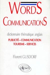 WORDS COMMUNICATIONS. DICTINNAIRE THEMATIQUE ANGLAIS. publicité-communication-tourisme-service.pdf