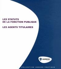 Les statuts de la fonction publique - Les agents titulaires.pdf
