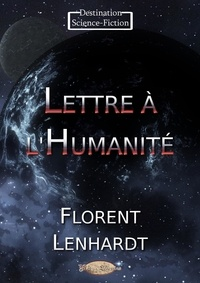 Florent Lenhardt - Lettre à l'Humanité.