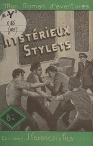 Florent Manuel - Les mystérieux stylets.