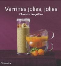 Florent Margaillan - Verrines jolies, jolies.