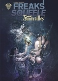 Florent Maudoux - Freaks Squeele : Funérailles Tome 3 : Cowboy on horses without wings.
