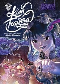 Florent Maudoux - Freaks' Squeele Kim Traüma - Tome 1.