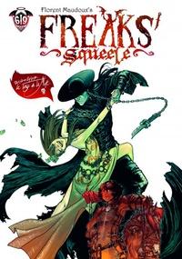 Florent Maudoux - Freaks Squeele Tome 3 : Le Tango de la Mort.