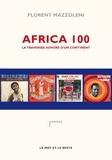 Florent Mazzoleni - Africa 100 - La traversée sonore d'un continent.