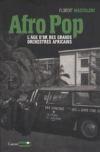 Lemememonde.fr Afro Pop - L'âge d'or des grands orchestres africains Image
