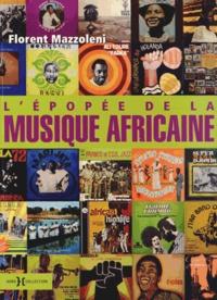 Florent Mazzoleni - L'épopée de la musique africaine.