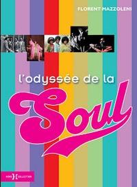 Florent Mazzoleni - L'odyssée de la Soul et du R & B.
