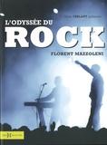 Florent Mazzoleni - L'odyssée du rock.