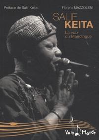 Florent Mazzoleni - Salif Keita - La voix du Mandingue.