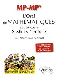 L'Oral de Mathématiques aux concours X-Mines-Centrale MP-MP* - Florent Nicaise pdf epub