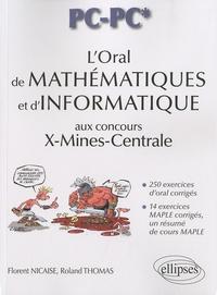 L'oral de mathématiques et d'informatique aux concours X-Mines-Centrale PC-PC* - Florent Nicaise |