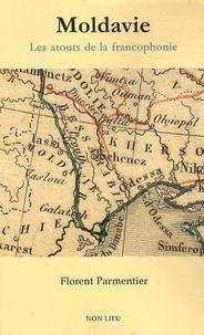 Florent Parmentier - Moldavie - Les atouts de la francophonie.