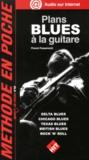 Florent Passamonti - Plans blues à la guitare.