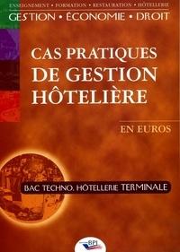 Florent Rey - Cas pratiques de gestion hôtelière Tle Bac Techno Hôtellerie.