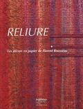 Florent Rousseau - Reliure - Les décors en papier de Florent Rousseau.