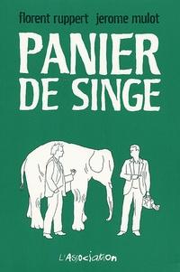 Florent Ruppert et Jérôme Mulot - Panier de singe.