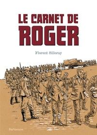 Florent Silloray - Le carnet de Roger.