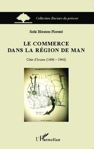 Le commerce dans la région de Man - Côte dIvoire (1896-1940).pdf