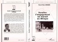 Florent-Valère Abdegbidi - Susciter l'engagement au travail en Afrique.