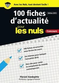 Florent Vandepitte - 100 fiches d'actualité pour les nuls, concours.