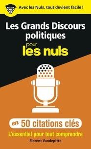 Florent Vandepitte - Les grands discours politiques en 50 citations clés.