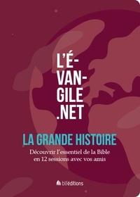 Florent Varak - L'Evangile.net - La grande histoire. Découvrir l'essentiel de la Bible en 12 sessions avec vos amis.